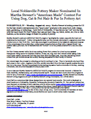 Click here to open or download a news release of Carol Bell and Pet Hair Pottery nominated in Martha Stewart's American Made 2013 Contest